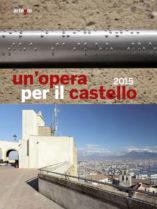 un'opera per il castello 2015