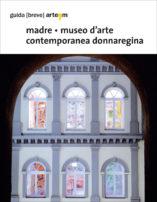 madre. museo d'arte contemporanea donnaregina