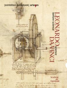 Leonardo D Exhibition : Leonardo da vinci. science before science u2013 artem
