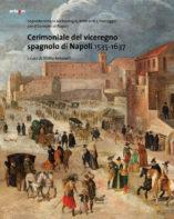 cerimoniale del viceregno spagnolo di napoli